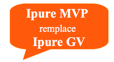 Ipure MVP remplace Ipure GV